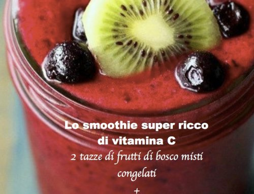 LO SMOOTHIE SUPER RICCO DI VITAMINA C