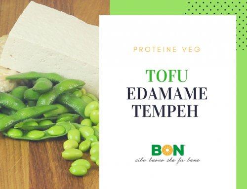 PROTEINE VEG: TOFU, TEMPEH ED EDAMAME